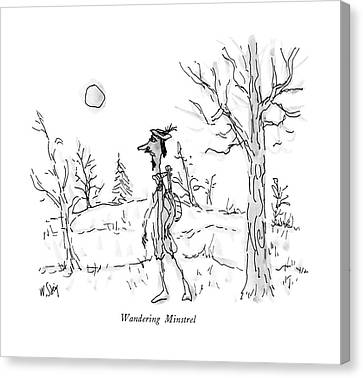 Wandering Canvas Print - Wandering Minstrel by William Steig