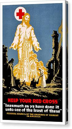 War Poster - Ww1 - Christians Support Red Cross Canvas Print by Benjamin Yeager