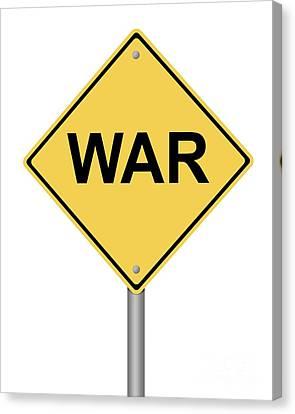 Warning Sign War Canvas Print by Henrik Lehnerer