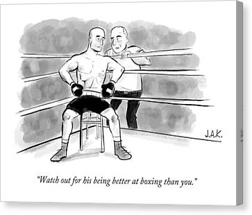 Coach Canvas Print - Watch Out For His Being Better At Boxing Than You by Jason Adam Katzenstein