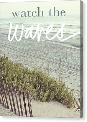 Watch The Waves Canvas Print by Kathy Mansfield