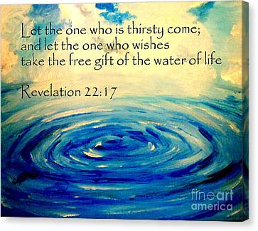 Water Of Life Canvas Print by Amanda Dinan