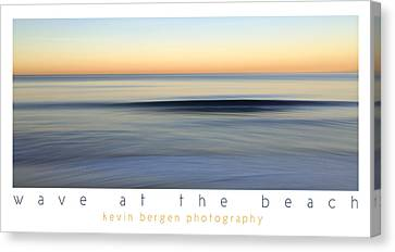 Canvas Print featuring the photograph Wave At The Beach by Kevin Bergen