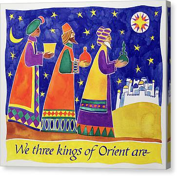 Nativity Canvas Print - We Three Kings Of Orient Are by Cathy Baxter