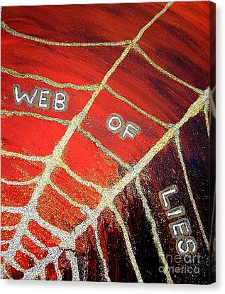Web Of Lies Canvas Print by Karen Jane Jones