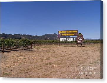 Napa Valley And Vineyards Canvas Print - Welcome To Napa Valley California Dsc1682 by Wingsdomain Art and Photography