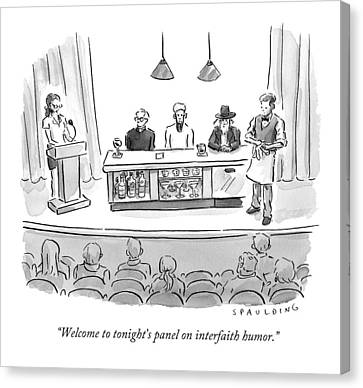 Welcome To Tonight's Panel On Interfaith Humor Canvas Print by Trevor Spauldin
