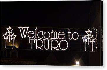 Welcome To Truro Canvas Print