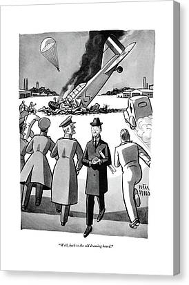 Travel Canvas Print - Well, Back To The Old Drawing Board by Peter Arno