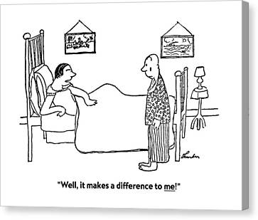 Well, It Makes A Difference To Me! Canvas Print by James Thurber