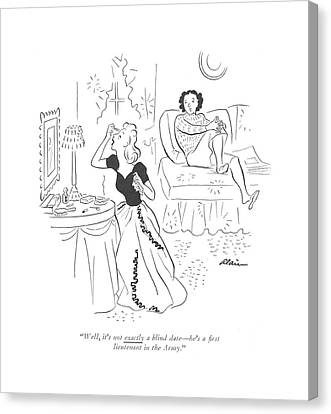Well, It's Not Exactly A Blind Date - He's A ?rst Canvas Print by  Alain