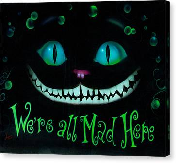 Cheshire Cat Canvas Print - We're All Mad Here by Luis  Navarro