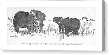 We're Hoping You Can Join Us For A Little Drink Canvas Print by James Stevenson