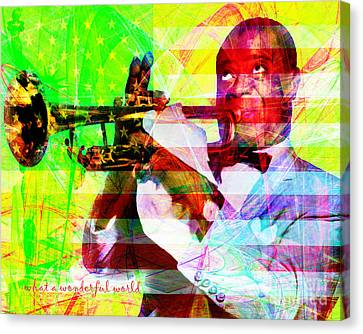 What A Wonderful World Louis Armstrong With Flag 20141218 V1 With Text P50 Canvas Print by Wingsdomain Art and Photography