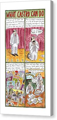 What Castro Canvas Print by Roz Chast