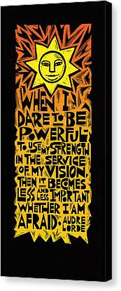 When I Dare Canvas Print by Ricardo Levins Morales