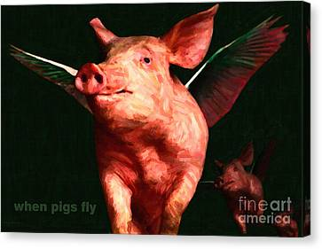 When Pigs Fly - With Text Canvas Print