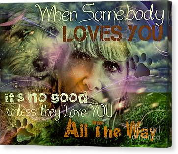 Canvas Print featuring the digital art When Somebody Loves You - 3 by Kathy Tarochione