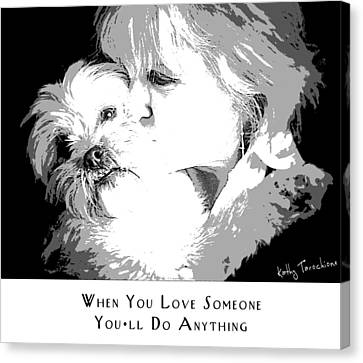 Canvas Print featuring the digital art When You Love Someone by Kathy Tarochione