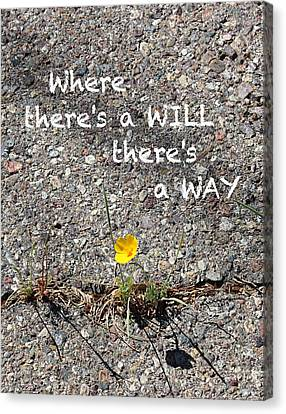 Where There's A Will There's A Way Canvas Print by Kume Bryant