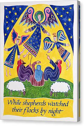 While Shepherds Watched Their Flocks By Night Canvas Print by Cathy Baxter