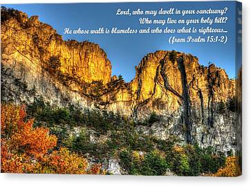 Who May Live On Your Holy Hill - Psalm 15.1-2 - From Alpenglow At Days End Seneca Rocks Wv Canvas Print