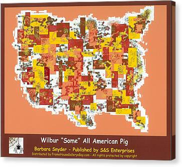 Wilbur Some All American Pig Canvas Print by Barbara Snyder