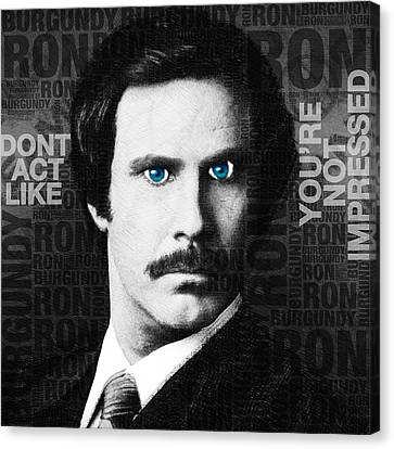 Will Ferrell Anchorman The Legend Of Ron Burgundy Words Black And White Canvas Print by Tony Rubino