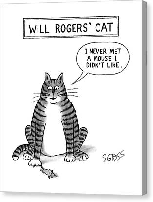 Will Rogers' Cat Canvas Print by Sam Gross