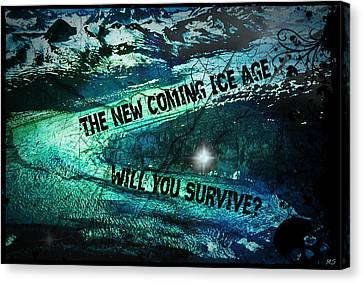 Will You Survive? The New Coming Ice Age Canvas Print by Absinthe Art By Michelle LeAnn Scott