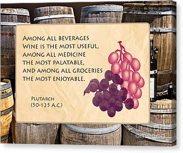 Wine - Best Medicine Canvas Print by Gabriele Pomykaj