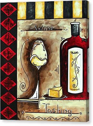 Wine Tasting Original Madart Painting Canvas Print by Megan Duncanson