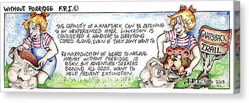 Without Porridge Fpi Cartoon Canvas Print