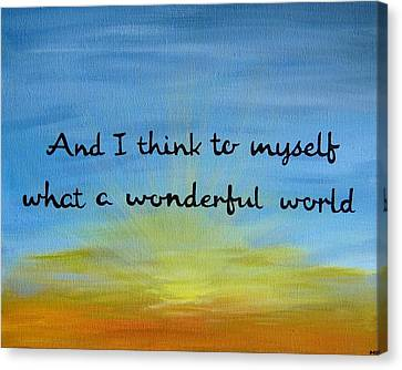 Music Inspired Art Canvas Print - Wonderful World Inspirational Quote Art by Michelle Eshleman