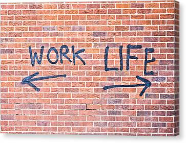 Work And Life Canvas Print
