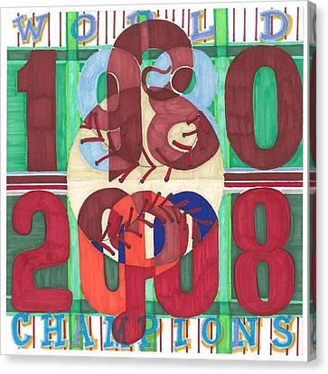 2008 World Champions Canvas Print - world champion Phils by Jeremiah Iannacci