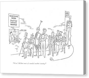 Wow! Mcnutt Must Of Sounded Another Warning Canvas Print by George Price