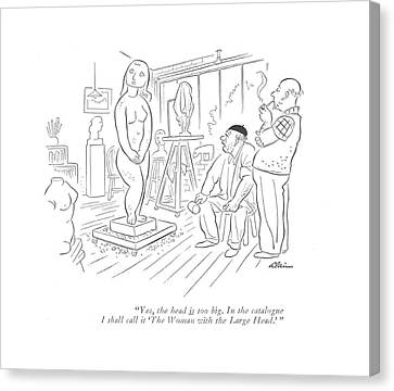 Yes, The Head Is Too Big. In The Catalogue Canvas Print by  Alain