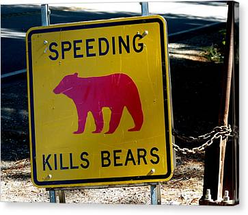 Yosemite Bear Sign Speeding Kills Bears Canvas Print