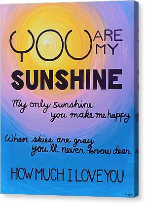 You Are My Sunshine Canvas Print by Kume Bryant