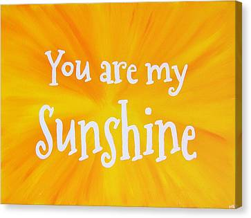 Sun Rays Canvas Print - You Are My Sunshine by Michelle Eshleman