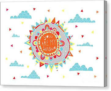 You Are My Sunshine Canvas Print by Susan Claire