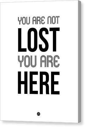 Inspirational Canvas Print - You Are Not Lost Poster White by Naxart Studio