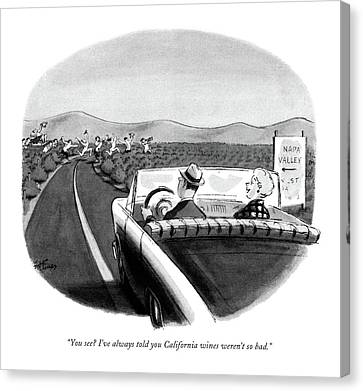 Grapes Canvas Print - You See? I've Always Told You California Wines by Ed Fisher