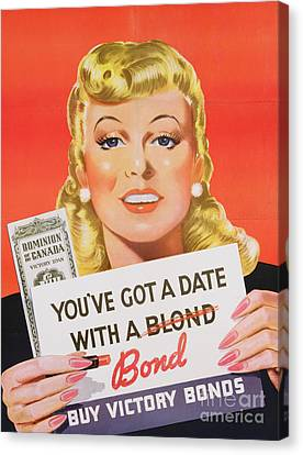 You Ve Got A Date With A Bond Poster Advertising Victory Bonds  Canvas Print by Canadian School