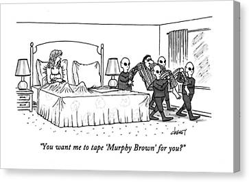You Want Me To Tape 'murphy Brown' For You? Canvas Print by Tom Cheney