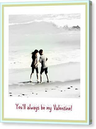 You'll Always Be My Valentine Canvas Print by Susanne Van Hulst