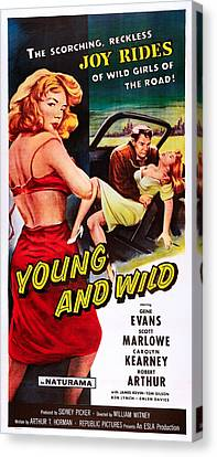 1950s Movies Canvas Print - Young And Wild, Left Carolyn Kearney by Everett