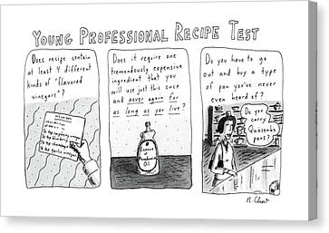 Young Professional Recipe Test Canvas Print by Roz Chast