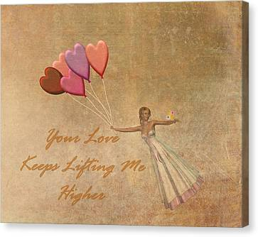 Your Love Keeps Lifting Me Higher Canvas Print by David Dehner